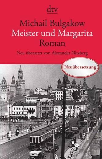 Michael Bulgakow: Meister und Margarita